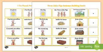 The Three Little Pigs Sentence Building Cards English/Italian - The Three Little Pigs Sentence Building Cards - story, pig, wolf, sentance, senetnce building, seten