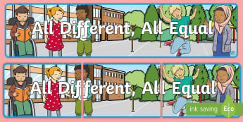 All Different All Equal Display Banner - anti bullying week, KS1, EYFS, say no to bullying, we are different,