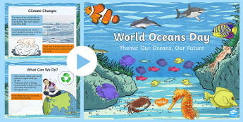 World Oceans Day PowerPoint - CfE World Oceans Day (8th June), Oceans Day, Oceans of the World, Scottish events, June global days,