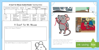 A Scarf for Mr. Mouse Guided Reader Teaching Resource Pack - Guided Reading, Winter, Reading, Small Group, Problem and Solution, Comprehension