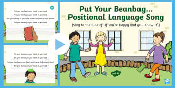 Put Your Beanbag...Positional Language  Song PowerPoint - Singing, Song Time, Position, bean bag, bean bag, Prepositions, In, On ,Under, Above, Below, Between