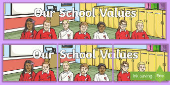 Our School Values  Display Banner - British Values Display Banner - british, values, display, banner, britishness, abnner, our school, s