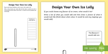 Design Your Own Ice Lolly Activity - Summer, flavours, toppings, colour, ingredients, ice-lolly