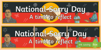 National Sorry Day Display Banner - National Sorry Day, Aboriginal, Torres Strait Islander, reconciliation, apology,Australia