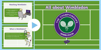 EYFS All about Wimbledon Information PowerPoint - tennis, sport, andy murray, ball games, PE, competition,