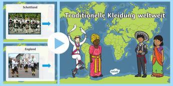 Traditionelle Kleidung weltweit PowerPoint Präsentation - Kleider, Tracht, Kultur, Reisen, Welt, Sachkunde, German