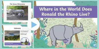 Where in the World Does Ronald the Rhino Live? PowerPoint - KS1, Geography, map skills, world map, rainforest, Twinkl fiction, twinkl originals