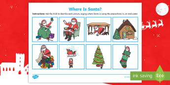 Where Is Santa? Activity Sheet - prepositions, in, on, under, expressive language, SALT, worksheet