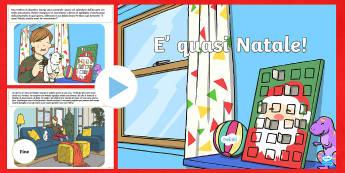 E' quasi Natale Presentazione Powerpoint - natale, natalizio, storia, favoila, presentazione, materiale, scolastico, italiano, italian