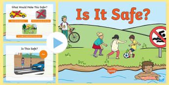 Is It Safe? Early Level PowerPoint - risk, emergency, water safety, safety, road safety, playing, street smart, safeguarding,Scottish