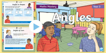 Year 3 Angles Maths Mastery PowerPoint - Reasoning, Greater Depth, Abstract, Problem Solving, Explanation