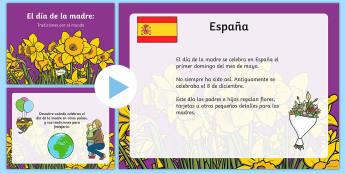 Día de la madre: Tradiciones por el mundo - día de la madre, mother's day in Spain, power point, presentación, diapositivas, países del mund