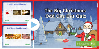KS1 The Big Christmas Odd One Out Quiz PowerPoint - chirstmas game, odd one out quiz, decisions, y1, y2