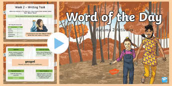 Year 6 Word of the Day Autumn 2 PowerPoint - Writing, Creative, Sats, Sentence, Grammar, vocabulary, spelling, wotd
