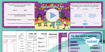 PlanIt English Y2 Term 3A W5: Apostrophes to Mark Possession Spelling Pack - Spellings, Y2, Year 2, Term 3A, W5, apostrophes for possession, contraction, possess,