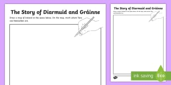 The Story of Diarmuid and Gráinne Map of Ireland Activity Sheet - Irish Tales, Fionn, The Fianna, Irish stories, Celtic,Irish