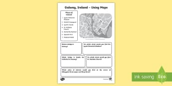 Using Maps Galway City Activity Sheet - the World Around Us, WAU ,Irish, worksheet, famous places, local area