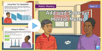 Year 3 Add and Subtract Mentally Maths Mastery PowerPoint - Reasoning, Greater Depth, Abstract, Problem Solving, Explanation, angles,  symmetry