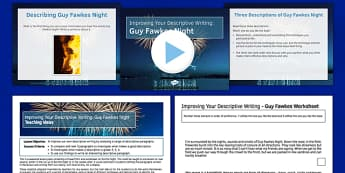 Guy Fawkes Night Descriptive Writing Lesson Pack - guy fawkes, night, writing, lesson pack