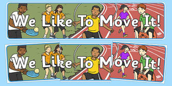 Active Junior School Display Banner We Like to Move it - active school, active flag, display, sport, PE, blue flag, activity, walking, iniative