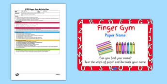 EYFS Paper Name Finger Gym Plan And Prompt Card Pack - eyfs, early years, name, finger gym, plan, pack