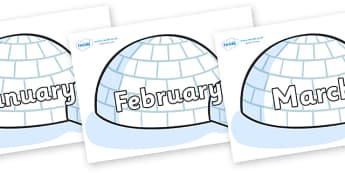 Months of the Year on Igloos - Months of the Year, Months poster, Months display, display, poster, frieze, Months, month, January, February, March, April, May, June, July, August, September