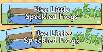5 Speckled Frogs Display Banner - five speckled frogs, display banner