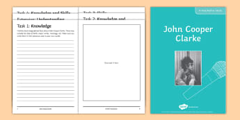 John Cooper Clarke  Poet Study Pack  - John Cooper Clarke, GCSE English Literature, Edexcel Poetry Anthology, i wanna be yours, relationshi