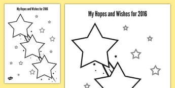 My Hopes and Wishes for 2016 Worksheet / Activity Sheet - my hopes, wishes, 2016, activity, sheet, worksheet