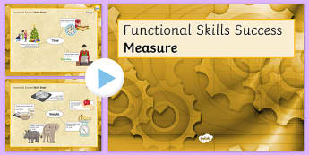 Functional Skills Measure Success PowerPoint - KS4, KS5, adult education, maths, numeracy, functional skills, SEN, assessment, objectives
