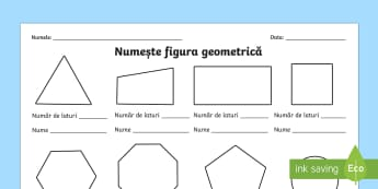 Numește figura geometrică - Fișă de lucru - figuri geometrice, figuri plane, figuri 2D, română, matematică, fișe, ,Romanian