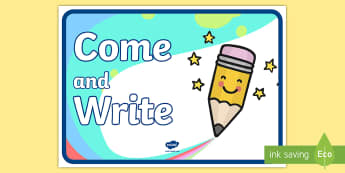 Come and Write Display Poster - Come and Write Display Poster - writing, display, poster, postre, display, displya. dispalty.write,