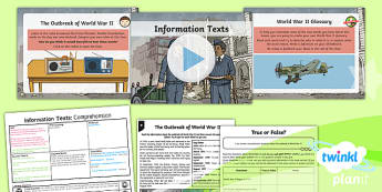 World War II: The Battle of Britain: Information Texts Y5 Lesson Pack - World War II, carrie's war, hitler, willie, UKS2 texts, historical