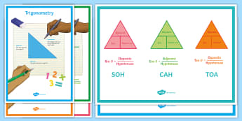 Trigonometry Display Pack - SOHCAHTOA, Values, Ratios, Cosine, Sine, Tangent, Functions, Right-Angled Triangles, Geometry