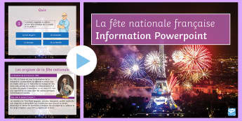 La fête nationale Information PowerPoint French - French, Celebrations,fête, nationale, national, 14th July, 14 juillet, Bastille, Revolution Révolu
