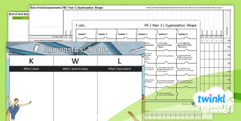 Twinkl Move - Year 3 Gymnastics: Shape Assessment Pack - Gymnastics: Shape, spreadsheet, assessment, afl, planning, I can statements, assessment grid, pe, ye