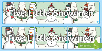 Five Little Snowmen Display Banner  - Five Little Snowmen Fat Display Banner - banners, displays, snow, abnner