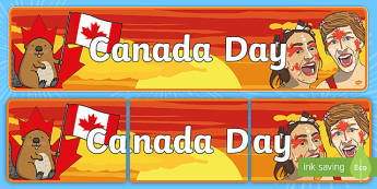 Canada Day Display Banner - confederation, dominion day, constitution act, holiday, parliamment