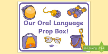 Our Oral Language Prop Box Display Sign - English, New, Language, Curriculum, Oral, Talking, Conversation