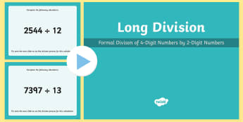 Formal Long Division of 4-Digit Numbers by 2-Digit Numbers Method PowerPoint - formal division, 4-digit