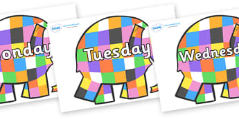 Days of the Week on Patchwork Elephant to Support Teaching on Elmer - Days of the Week, Weeks poster, week, display, poster, frieze, Days, Day, Monday, Tuesday, Wednesday, Thursday, Friday, Saturday, Sunday