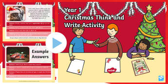 Year 1 Christmas Think & Write Activity PowerPoint - Slow writing, spag, independent writing, Y1, xmas pictures