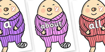 100 High Frequency Words on Humpty Dumpty to Support Teaching on The Jolly Christmas Postman - High frequency words, hfw, DfES Letters and Sounds, Letters and Sounds, display words