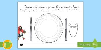 Ficha de actividad: Diseña el menú para Caperucita Roja - comida, cocina, salud, estudiantes, colegio, escuela, sano, personaje, cuento, español,Spanish