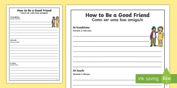 How Can I be a Good Friend? Writing Frame English/Portuguese - How Can I be a Good Friend Writing Frame - transition, ourselves, oursleves, bullying, buly, bulying