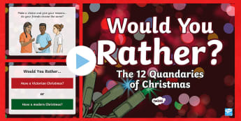 UKS2 The Big Christmas Would You Rather...? PowerPoint Game - Christmas quiz, xmas, would you rather, morning activity, team work