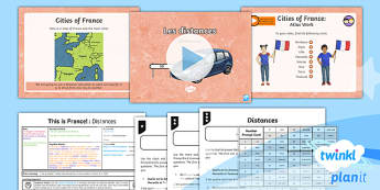 French: This is France!: Distances Year 6 Lesson Pack 2  - french, languages, cities, numbers, France