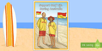 Support Surf Life Saving Persuasive Display Poster - Surf Life Saving Australia, life saver, life guard, surf, surfing, beach, safety, beach safety, pers