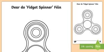 Bileog Oibre: Dear do 'Fidget Spinner' Féin - Irish, design, art, ealaín, template, teimpléad, worksheet, bileoga, suim na bpáisí, childrens'