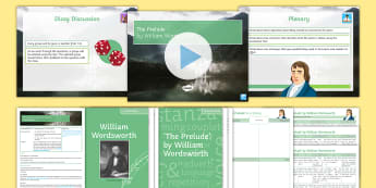 GCSE Poetry Lesson Pack to Support Teaching On 'The Prelude' by William Wordsworth  - Wordsworth, Prelude, Eduqas, Poetry,